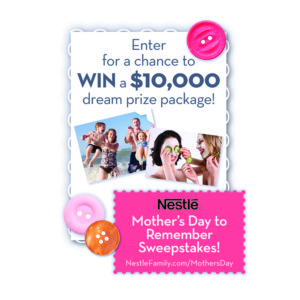 Nestle Family Mother's Day Sweepstakes
