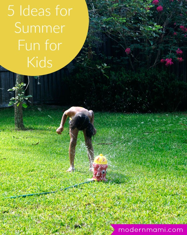 5 Ideas for Summer Fun for Kids
