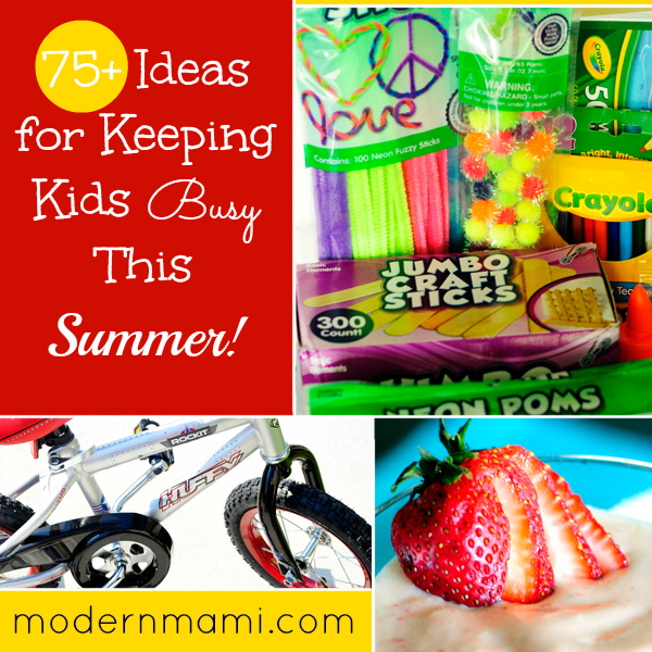 Summer Activities for Kids 75+ Ideas for Keeping Kids Busy This Summer