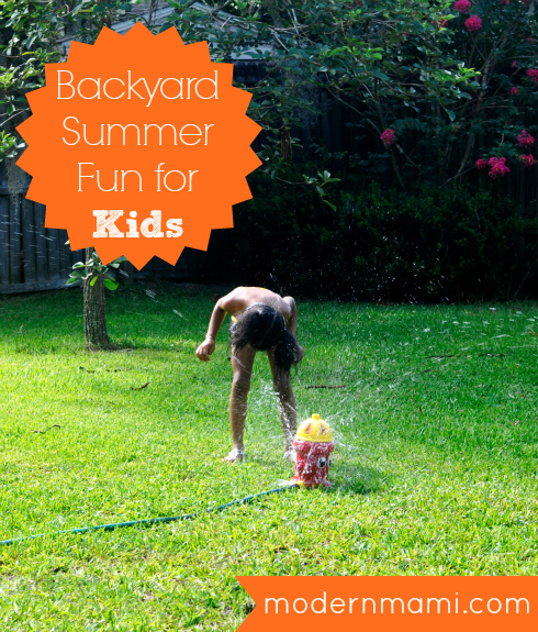 Backyard Summer Fun for Kids