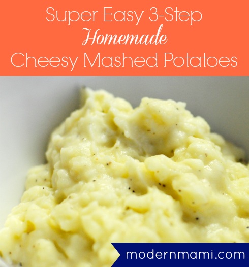 Super Easy 3 Step Cheesy Mashed Potatoes