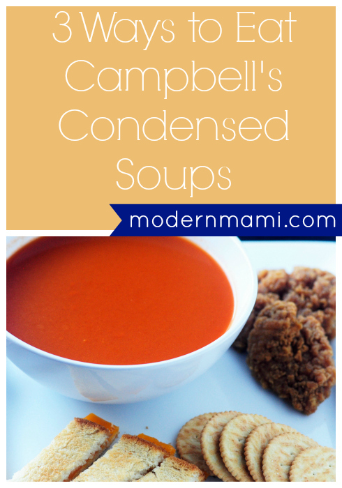 3 Ways to Eat Campbell's Condensed Soups