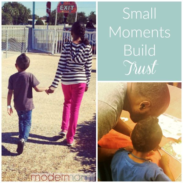 Small Moments Build Trust & Matter Most